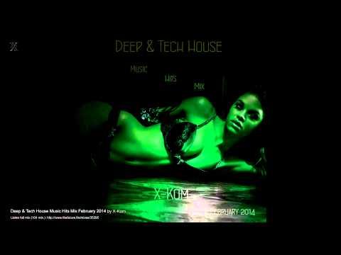 Deep & Tech House Music Hits Mix February 2014 by X-Kom (Teaser)