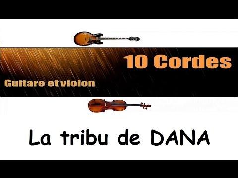 10 cordes - La tribu de DANA - Manau - guitare violon cover + ...