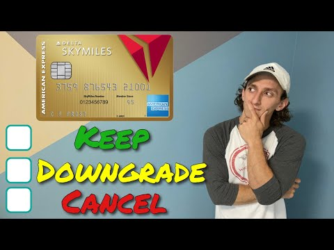 Amex Delta Gold Card | Keep, Downgrade, Or Cancel?