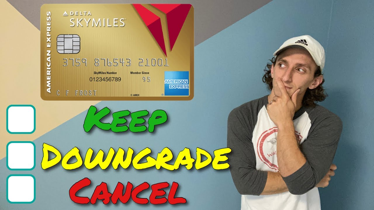 Download Amex Delta Gold Card | Keep, Downgrade, or Cancel?