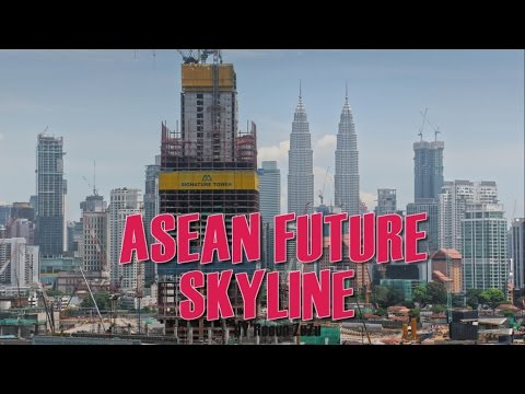 Future of Asean Skyline - Which One Will Be The Tallest?