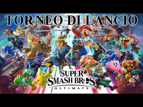 Super Smash Bros. Ultimate - Torneo di lancio thumbnail