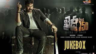 khaidi no 150 jukebox all audio songs   chiranjeevi kajal   devi sri prasad