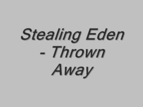 Stealing Eden - Thrown Away