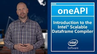 Introduction to Scalable Dataframe Compiler | oneAPI | Intel Software