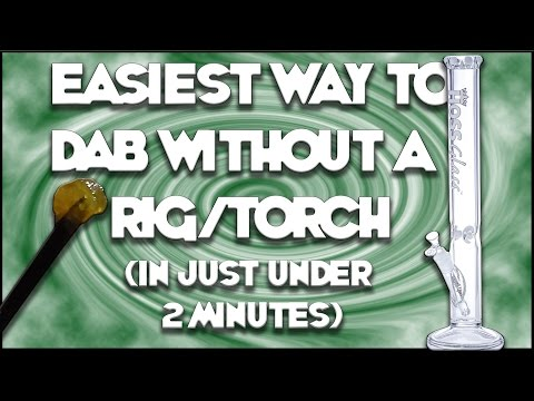 Easiest way to dab without a rig/nail in just under 2 minutes! from YouTube · Duration:  1 minutes 55 seconds