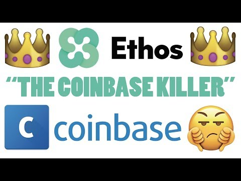 ETHOS Will Be Better And Bigger Than Coinbase!