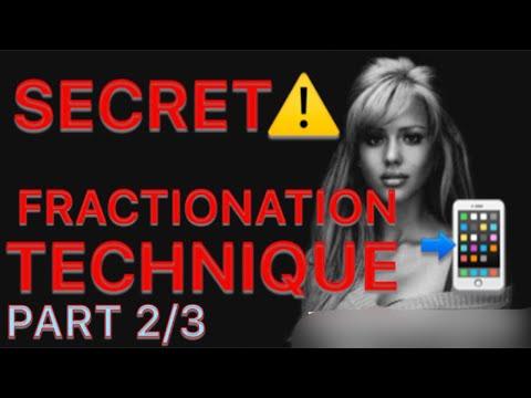 Fractionation Technique on Phone (PART 2/3)
