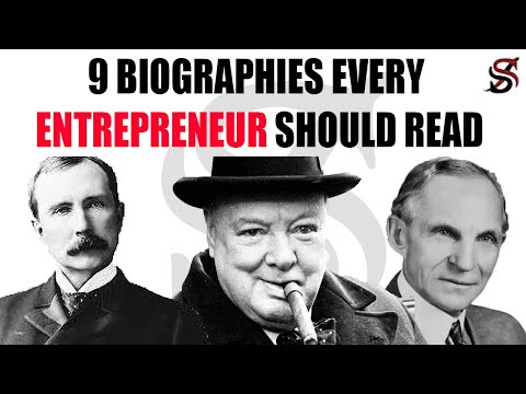 9 Biographies Every Entrepreneur Should Read