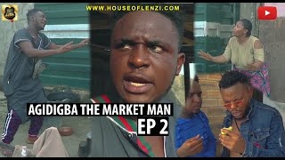 Download Xploit Comedy - AGIDIGBA THE MARKET MAN (Episode 2)