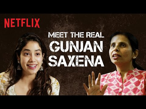 The Story Behind Gunjan Saxena The Kargil Girl Janhvi Kapoor Netflix India Youtube