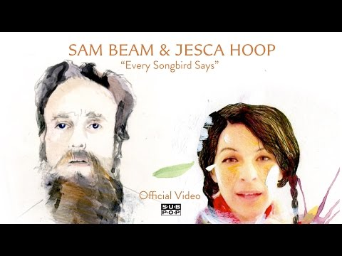 Sam Beam and Jesca Hoop - Every Songbird Says [OFFICIAL VIDEO]
