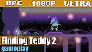Finding Teddy 2 gameplay HD [PC - 1080p] - Platformer Adventure
