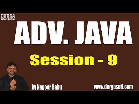 adv.-java-tutorials-||-session---9-||-by-mr.-nagoor-babu-on-22-05-2019