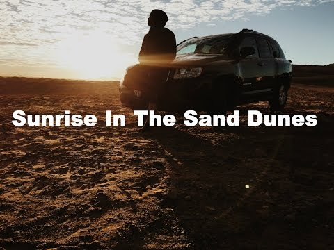 Sunrise In The Sand Dunes / Vlog Ep.3