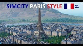 Sim City 5 Live - SimCity 5 2013 Gameplay // Episode #21 :: Paris! New Mini Series!