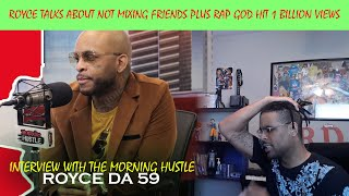 Royce Da 59 NEW ALBUM AND HIS LOYALTY TO EMINEM Reaction.mp3