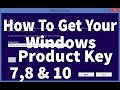 How To get Your Windows Product Key Version 7, 8 &10 - Product Keys in Description
