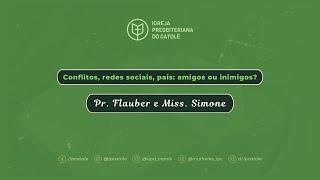 Conflitos, redes sociais, pais: amigos ou inimigos? | Rev. Flauber Ribeiro | IPCatolé