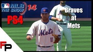 MLB 14 The Show - PS4 - Atlanta Braves at New York Mets