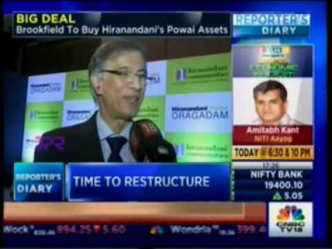 CNBC : Big Deal Brookfield to buy  Hiranandani Powai  Asset- Niranjan Hiranandani
