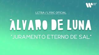 Álvaro de Luna - Juramento eterno de sal (Lyric Video Oficial   Letra Completa)