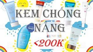 TOP 06 KEM CHỐNG NẮNG BÌNH DÂN DƯỚI 200K (GIVEAWAY) // PHÂN BIỆT KCN VẬT LÍ & HÓA HỌC