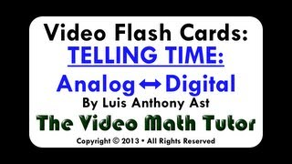 Video Flash Cards: Telling Time: Analog - Digital