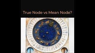 True Node vs Mean Node ?