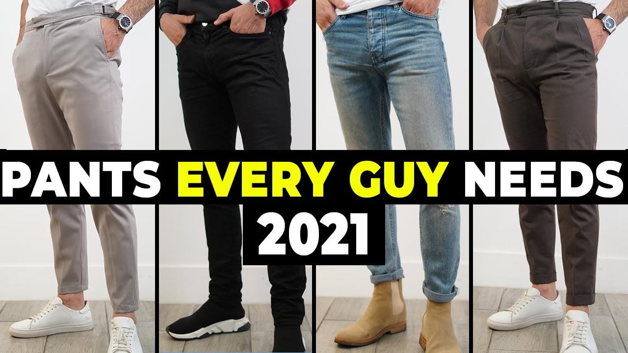 5 PANTS EVERY MAN NEEDS TO OWN IN 2021 l Alex Costa