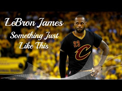 LeBron James Mix {HD} ~ Something Just Like This