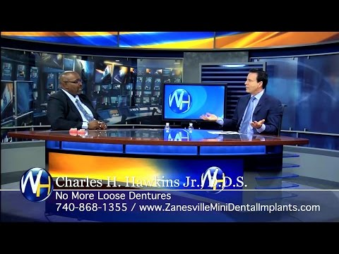 Dr. Charles Hawkins Jr., DDS Zanesville, Ohio Dentist Mini Dental Implants