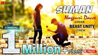 Suman suman Nagpuri Dance @ BEAST UNITY Dance cover HD