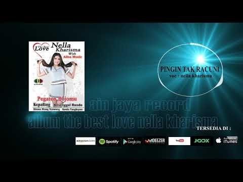 NELLA KHARISMA_PINGIN TAK RACUNI(official audio)