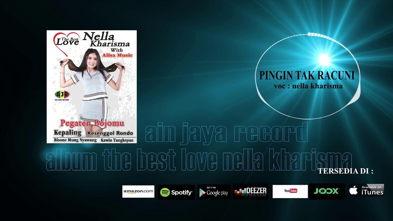 NELLA KHARISMA_PINGIN TAK RACUNI(official audio) #1