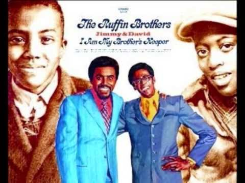 THE RUFFIN BROTHERS -