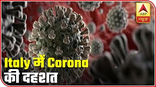 World Update On Corona: Claims Over 8,000 Lives In Italy   ABP News