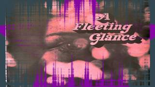 A Fleeting Glance 1970 (Rare Psychedelica/ Prog Rock)
