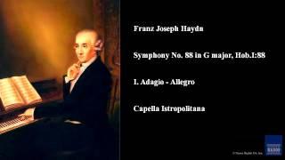 Franz Joseph Haydn, Symphony No. 88 in G major, Hob.I:88, I. Adagio - Allegro