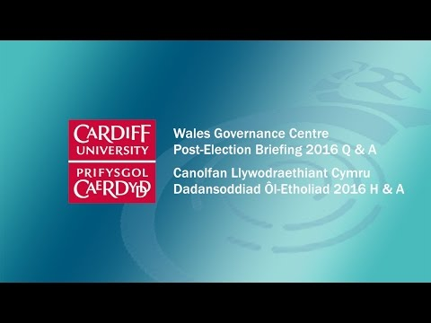 Wales Governance Centre Post Welsh Election 2016 Q & A