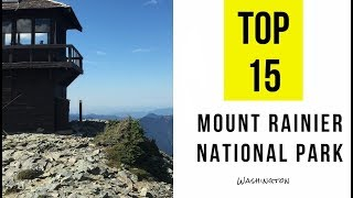 Top 15  Tourist Attractions & Things to Do in Mount Rainier National Park, Washington