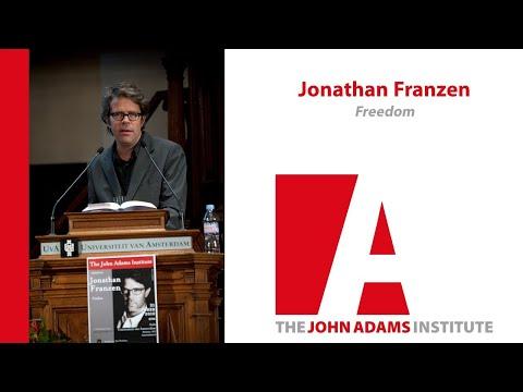 Jonathan Franzen on Freedom - John Adams Institute
