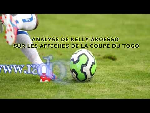 SPORTFM TV - ANALYSE DE KELLY AKOESSO SUR LES AFFICHES DE LA COUPE DU TOGO