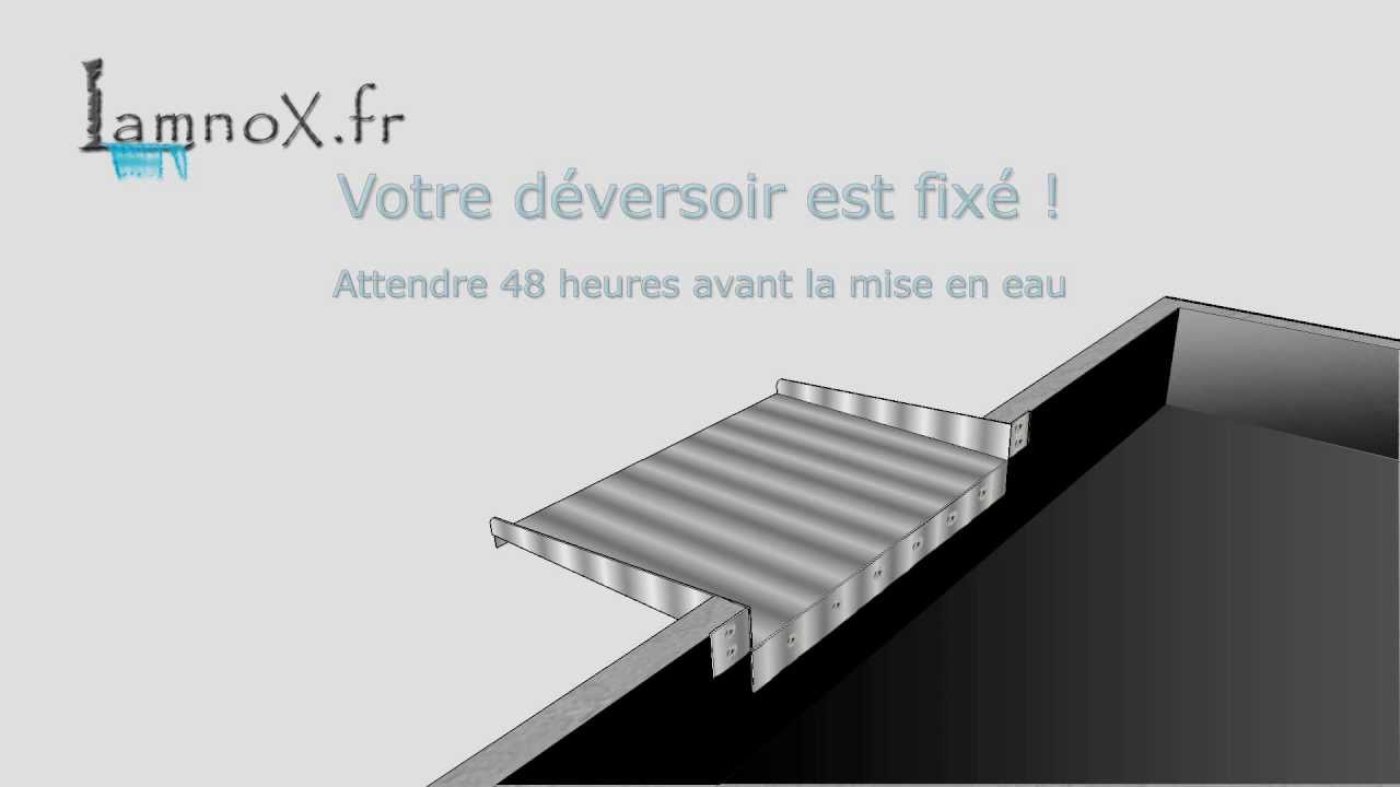 comment poser fixer un d versoir inox avec languettes sur un bassin b ch youtube. Black Bedroom Furniture Sets. Home Design Ideas