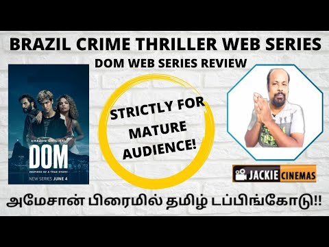 Dom 2021 Brazil Webseries Review In Tamil By Jackiesekar   Amazon Prime   Jackie Cinemas