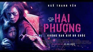 HAI PHƯỢNG - MAIN TRAILER | Khởi chiếu toàn quốc ngày 22.02.2019