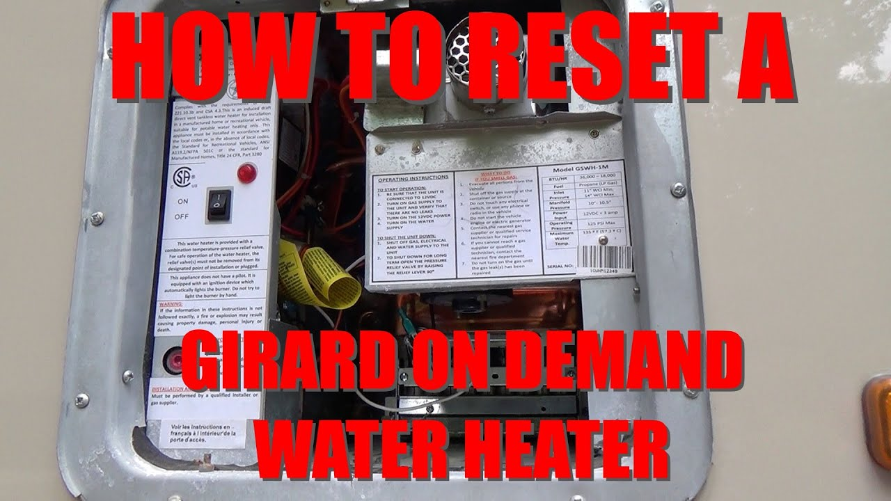 How To Reset Girard Rv On Demand Water Heater