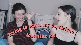 making my friend look like me *fail*