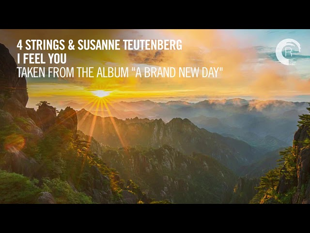 4 STRINGS & Susanne Teutenberg - I Feel You (Taken from The Album - A BRAND NEW DAY)
