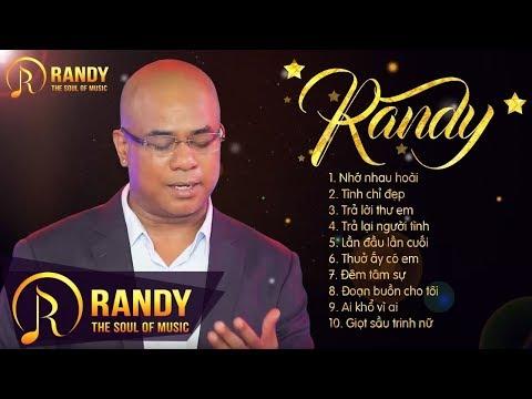 10 Bài Bolero Sến RANDY 2019 ‣ LK Nhớ Nhau Hoài Bolero Trữ Tình Cực Hay